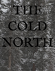 The Cold North