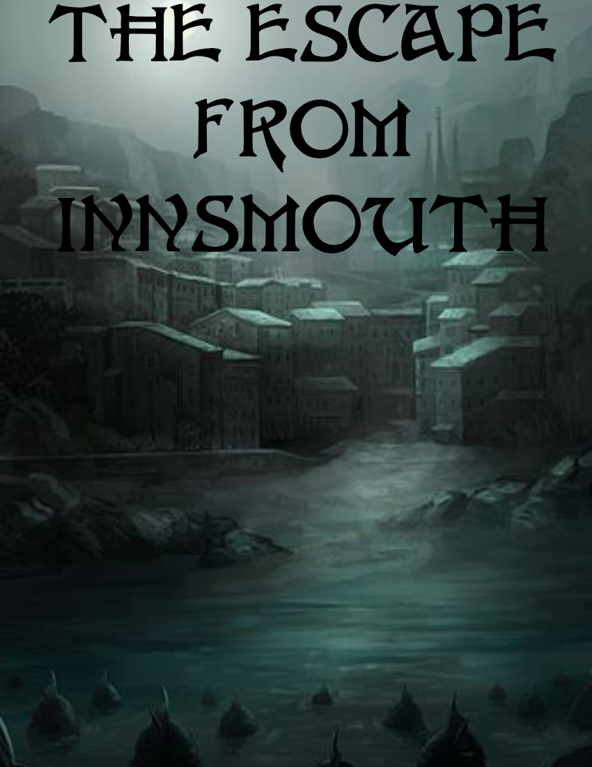 The Escape From Innsmouth