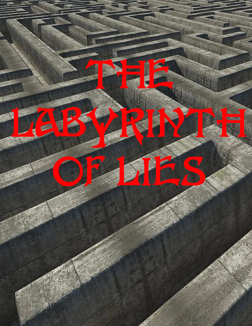 The Labyrinth of Lies