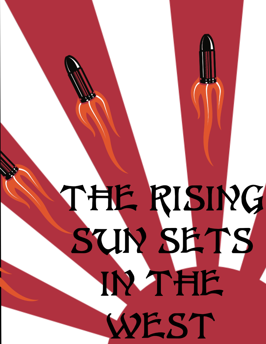 The Rising Sun Sets In The West