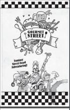 Gourmet Street: Fantasy Street-Food Adventuring