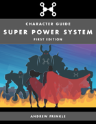 Super Power System - Character Guide