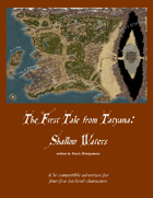 The 1st Tale from Tatyana: Shallow Waters