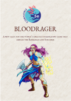 Bloodrager hybrid class for 5e