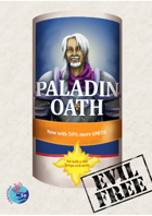 Oathmeal, Oaths for paladins in 5e.