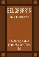 Belgabar's Book Of Ailments Vol 1