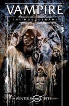 Vampire: The Masquerade, Winter's Teeth #3
