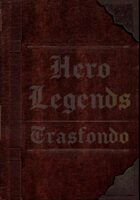 Hero Legends - Trasfondo