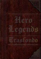Hero Legends - Trasfondo
