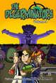 The Degerminators: Volume 1