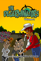 The Degerminators: Volume 2