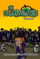 The Degerminators: Volume 3