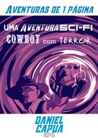 A1P - Uma Aventura SciFi Cowboy com Terror
