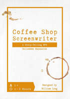 Coffee Shop Screenwriter - Halloween Expansion