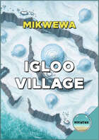 Igloo Village Battlemaps