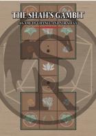 The Shah's Gambit