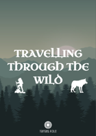 Travelling Through The Wild (One Page Adventure)