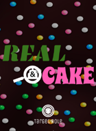 Real & Cake (One Page RPG)