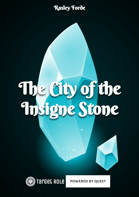 The City of the Insigne Stone (Mini-Scenario)