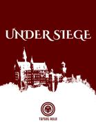 Under Siege (One Page Adventure)