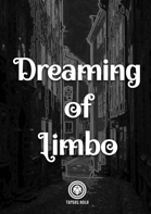 Dreaming of Limbo (One Page Adventure)