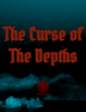 The Curse of The Depths (One Page Adventure)