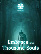 Embrace of a Thousand Souls (One Page Adventure)
