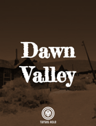 Dawn Valley (One Page Scenario)