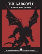The Gargoyle - A Dungeon World Playbook