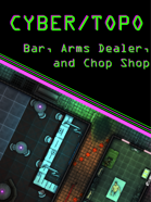 Cyberpunk Bar, Arms Dealer, and Chop Shop