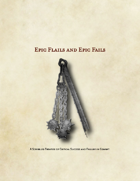 Epic Flails and Epic Fails: A Scribbled Treatise of Critical Success and Failure in Combat
