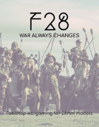 F28: War Always Changes