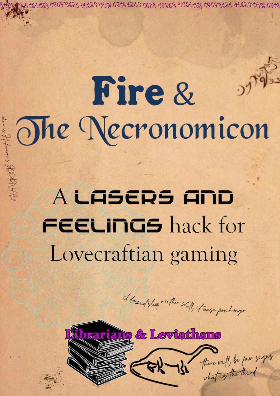 Fire! and The Necronomicon