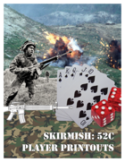 SKIRMISH: 52C Player Printouts