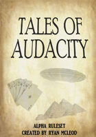 Tales Of Audacity