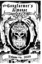 The Gongfarmer's Almanac 2020 - Volume 6