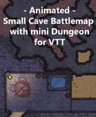 Animated - Small Cave Map with mini Dungeon for VTT