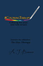 #ColoringTherapy - Coloring for your: mind, body and spirit
