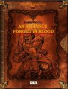Darkwood: An Alliance Forged in Blood