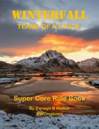 Wintefall Super Core Rulebook