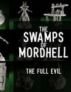 Swamps of Mordhell (The Full Evil)