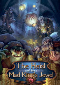 The Heist of the Mad King's Jewel