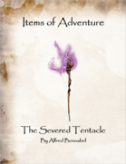Items of Adventure - The Severed Tentacle