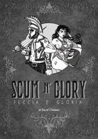 Scum n' Glory - Feccia e Gloria