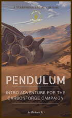 Pendulum - An Intro Adventure for the Carbon Forge Campaign