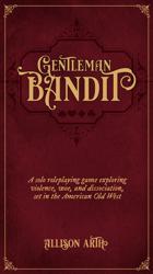 Gentleman Bandit   Western Cantos I