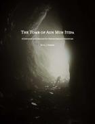 The Tomb of Aun Mun Itzpa