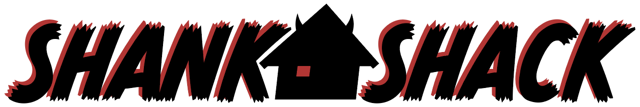 shank shack, the title of the product, in jagged, italic block letters like those found in horror comic titles. a stylized shack with devil horns and a single red window for an eye sits at a slant that mirrors the words it's sandwiched between.
