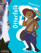 Wondrous Races: Otterfolk