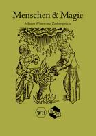 Menschen & Magie, Arkanes Wissen und Zaubersprüche
